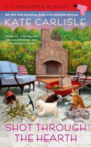 Shot Through the Hearth (Fixer-Upper Mystery #7) by Kate Carlisle
