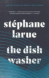 The Dishwasher Stephane Larue cover
