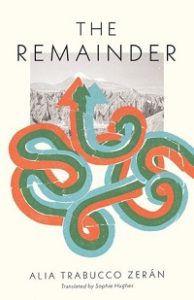 The Remainder by Alia Trabucco Zeran cover.