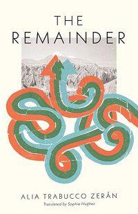 The Remainder Alia Trabucco Zeran cover