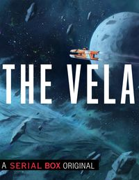 The Vela, by Yoon Ha Lee, Becky Chambers, SL Huang, and Rivers Solomon