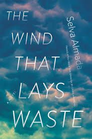 The Wind That Lays Waste by Selva Almada cover.