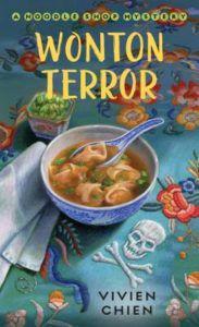 Wonton Terror (A Noodle Shop Mystery #4) by Vivien Chien