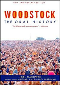 Woodstock The Oral History by Joel Makower