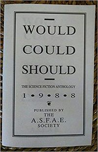 Would Could Should The Science Fiction Anthology ed by Fraser Derrickson