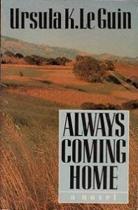 Cover of Always Coming Home by Le Guin