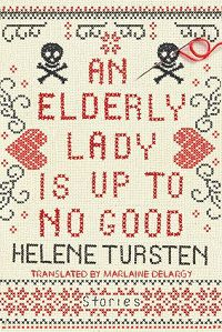 an-elderly-lady-is-up-to-no-good-by-helene-tursten-cover