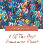 These romance books are outstanding and include activism, too. book lists | romance books | activism books | romances about activism