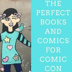 Love comic cons? You'll love these books and comics! book lists | comic lists | books about comic cons | books about fan conventions