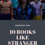 Can't get enough of STRANGER THINGS on Netflix? You'll want to check out these books. book lists | books like STRANGER THINGS | horror books | weird books
