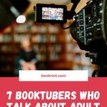 We love BookTube, and we love these BookTubers who talk about adult books. booktube | books on youtube | booktubers to watch