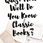 How well do you know the classic works of literature? Take this 50-question quiz and find out! quizzes | book quizzes | classic books | classic book quizzes | quizzes for book nerds