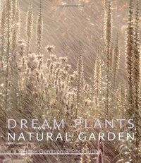 Dream Plants for the Natural Garden Book Cover