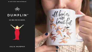 Dumplin' body positive mug from Books And The Perfect Coffee Mugs To Go With Them | bookriot.com