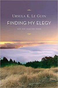 Cover of Finding my Elegy by Le Guin