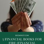 Are you practicing FIRE (financial independence, retire early)? Whether or not you are, these personal finance books are on fire. book lists | personal finance | self help books | self development books | financial independence books