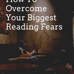 How do you overcome your biggest reading related fears and anxieties? A life coach offers tools and techniques for changing how you live your reading life. book life | reading life | reading habits | reading anxieties | reading worries