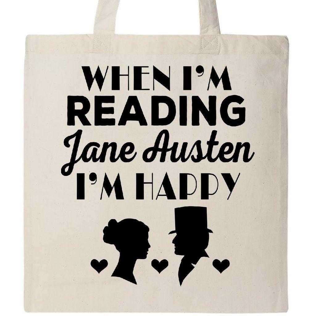When I'm Reading Jane Austen I'm Happy tote