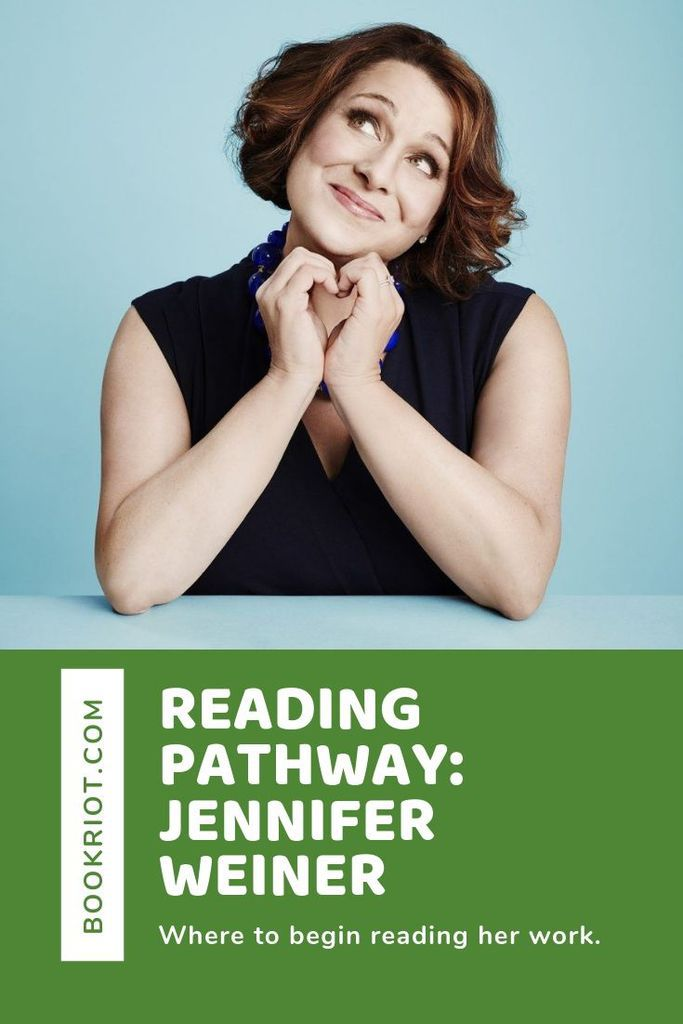 Curious about the work of Jennifer Weiner but don't know where to begin? We can help you with this guide to her work. book lists | reading guides | jennifer weiner books | where to begin reading jennifer weiner books