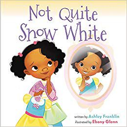 Cover of Not Quite Snow White by Franklin