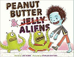 Peanut Butter and Aliens
