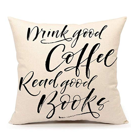 Drink good coffee and read good boos pillow case