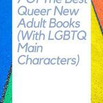 Love new adult books? Love queer books? You'll want to pick up these excellent queer new adult books with LGBTQ main characters. queer books | book lists | new adult books | queer new adult books | books set in college | LGBTQ books