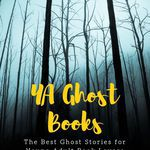The best YA ghost books you can read, whether you like your ghost stories spooky, thrilling, or even funny. book lists | YA books | YA ghost books | YA horror books | ghost stories | books about ghosts | ghost books | YA Lit | YA book lists | #YALit | Spooky books