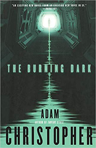 cover image of The Burning Dark by Adam Christopher
