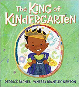 Cover of The King of Kindergarten by Barnes