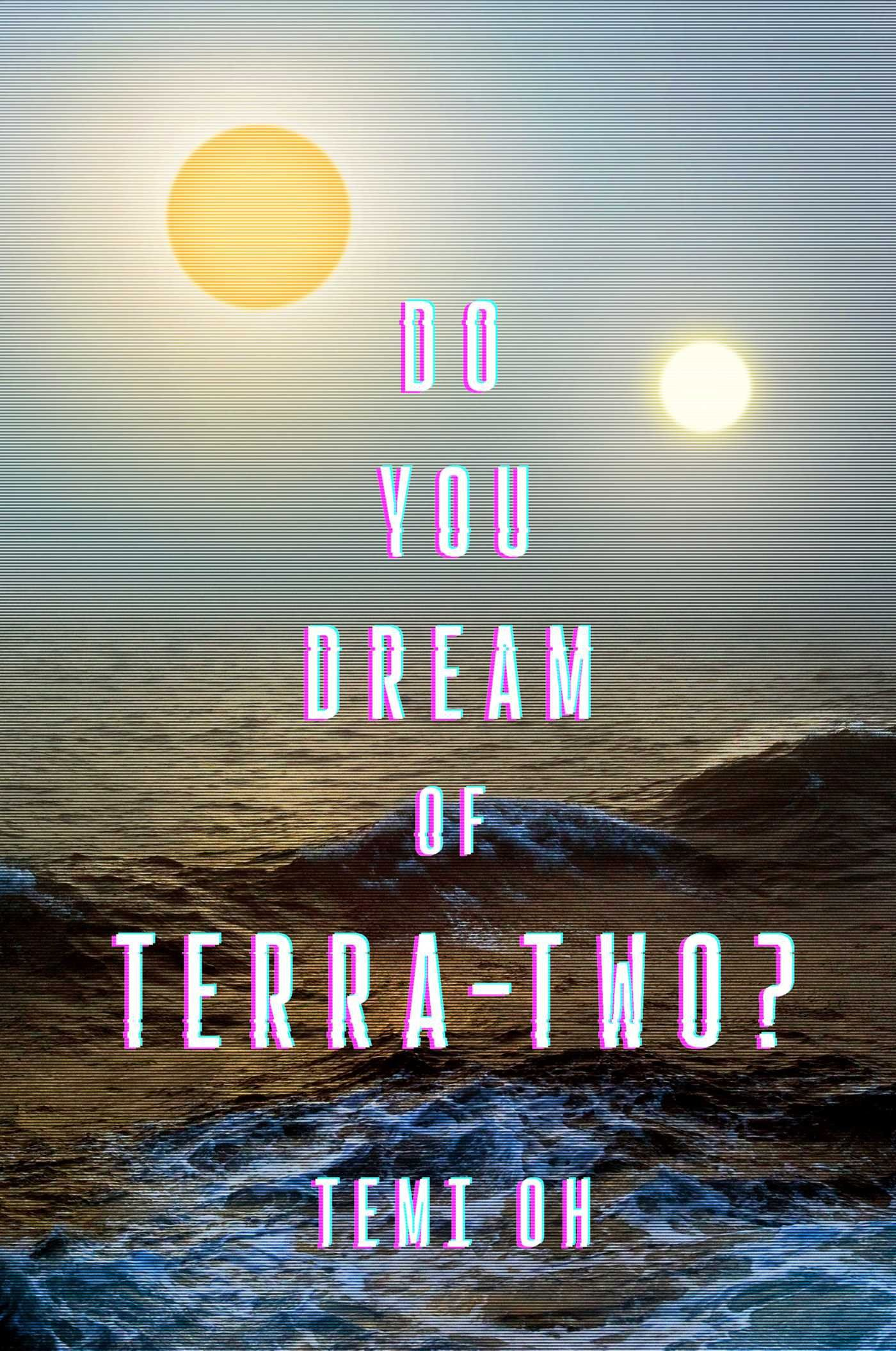 Do You Dream of Terra-Two? Cover