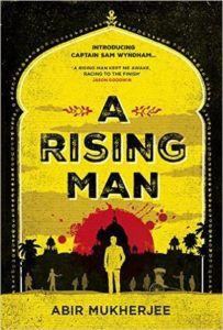 A Rising Man (Sam Wyndham #1) by Abir Mukherjee