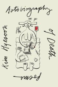 Autobiography of Death: Poems by Kim Hyesoon