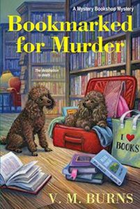Bookmarked for Murder (Mystery Bookshop #5) by V.M. Burns