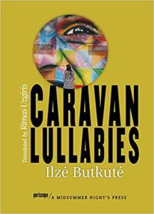 Caravan Lullabies by Ilzė Butkutė