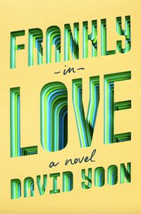 Cover of Frankly in Love by David Yoon
