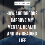 Audiobooks go beyond helping us finish our reading lists. In fact, they also help us improve our mental health conditions. Here's how. | BookRiot.com | Audiobooks | Mental Health | Bibliotherapy | Literary Fiction | Mental Health Problems
