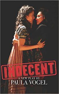 Indecent by Paula Vogel cover