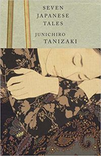 Seven Japanese Tales by Junichiro Tanizaki cover