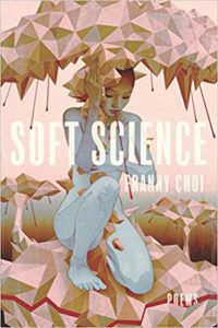 Soft Science by Franny Choi cover