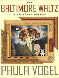 The Baltimore Waltz by Paula Vogel cover