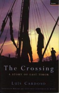 The Crossing: A Story of East Timor by Luís Cardoso