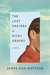 The Lost Prayers of Ricky Graves by James Han Mattson cover