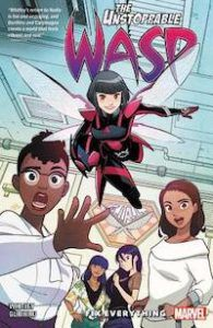 The Unstoppable Wasp Unlimited