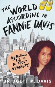 The World According to Fannie Davis by Bridgett Davis Book Cover