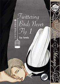Twittering Birds Never Fly volume 1 cover - Kou Yoneda