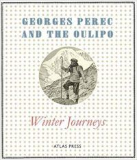 Winter Journeys by Georges Pérec and the Oulipo cover