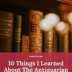 One book lover attended an event about the antiquarian book trade, and this is what they learned. book knowledge | book trade | antiquarian books | antiquarian book trade