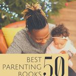 The best parenting books for all parents (and all ages!). book lists | parenting books | best parenting books | parenting