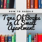 Apartment life doesn't need to mean giving up on having a ton of books. Here's how to handle it. book storage | how to store books | books in small spaces | apartment living